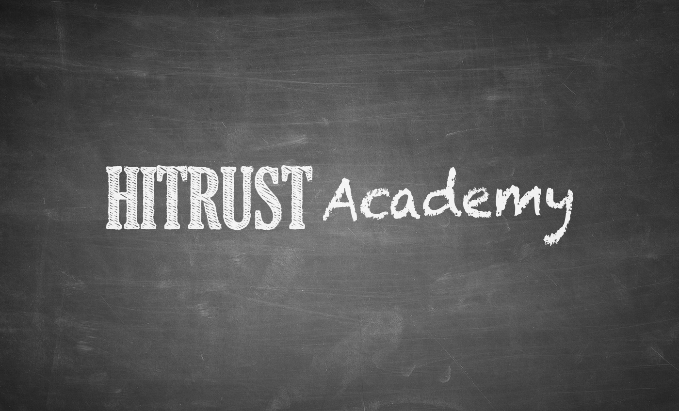 HITRUST Certified CSF Practitioner and Refresher Classes Are Being Enhanced